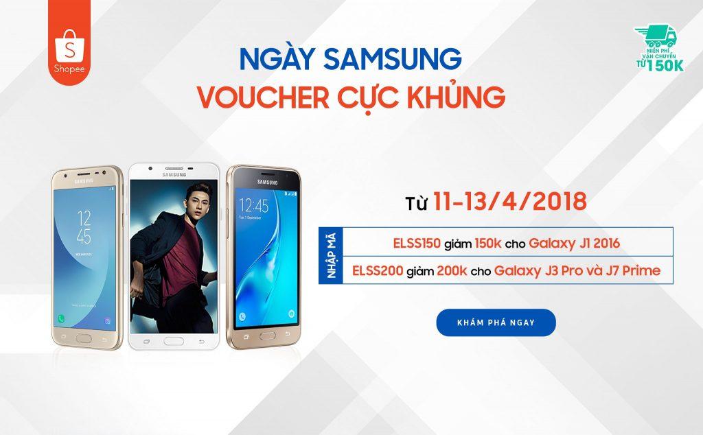 Ngày hội Samsung trên Shopee chỉ 3 ngày 11-13/4/2018