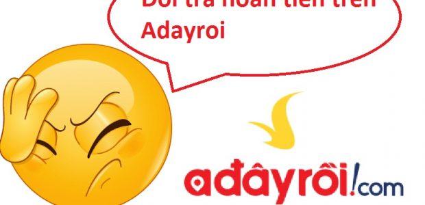Hướng dẫn đổi trả hoàn tiền trên Adayroi