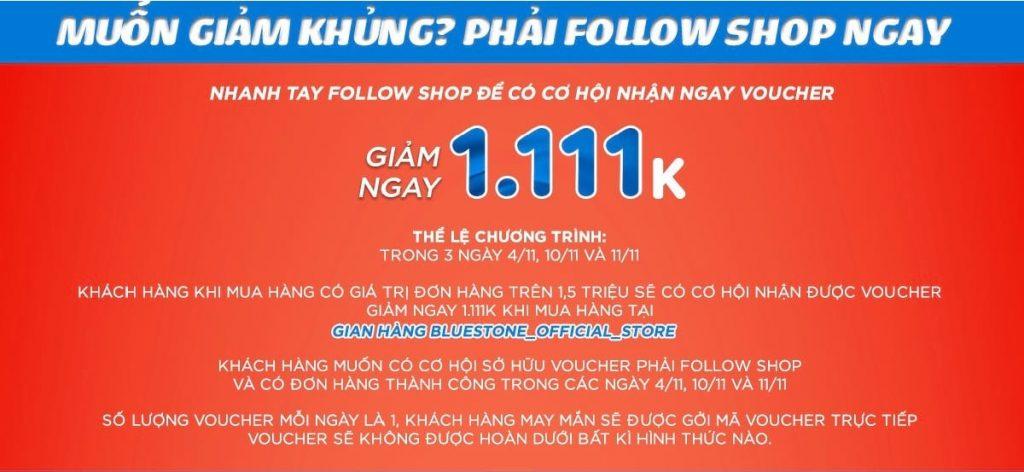 Voucher khủng áp dụng cho Follow shop và mua sắm trên bluestone_official_store vào các ngày 4/11, 10/11, 11/11 trên Shopee