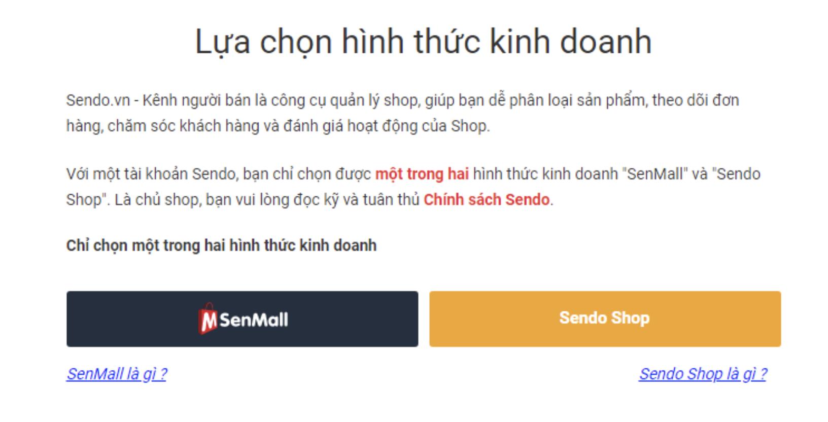 Hướng dẫn lựa chọn hình thức kinh doanh của Sendo, SenMall hay bán hàng thường