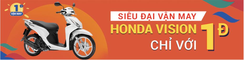 Siêu vận may 1 xu shopee trúng Honda vision