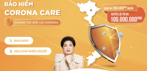 Mua ngay bảo hiểm Corona Care phòng chống rủi ro cho bản thân bạn
