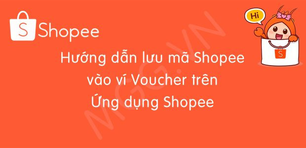 Hướng dẫn lấy mã giảm giá trên ứng dụng Shopee