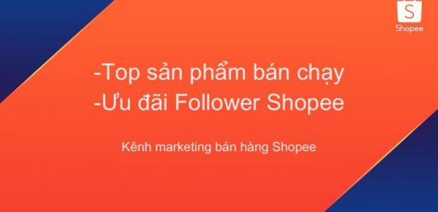 Hướng dẫn tăng doanh thu qua kênh Marketing qua tính năng Top bán chạy và Mã giảm giá Follower