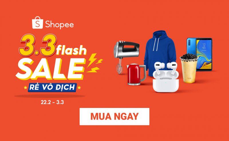 Shopee Flash Sale Rẻ vô địch từ 22.02 đến 08.03