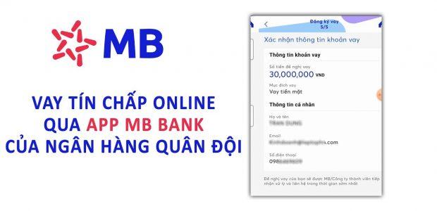 Hướng dẫn vay tiền trực tuyến, vay tín chấp trên MBBank App không cần thế chấp