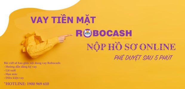 Hướng dẫn vay tiền mặt Robocash