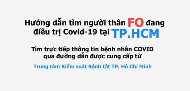 Hướng dẫn tìm người thân F0 đang điều trị Covid-19 tại thành phố Hồ Chí Minh
