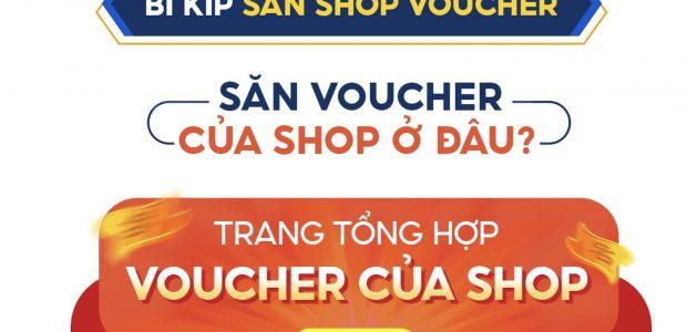 Hướng dẫn săn Shop Voucher Shopee